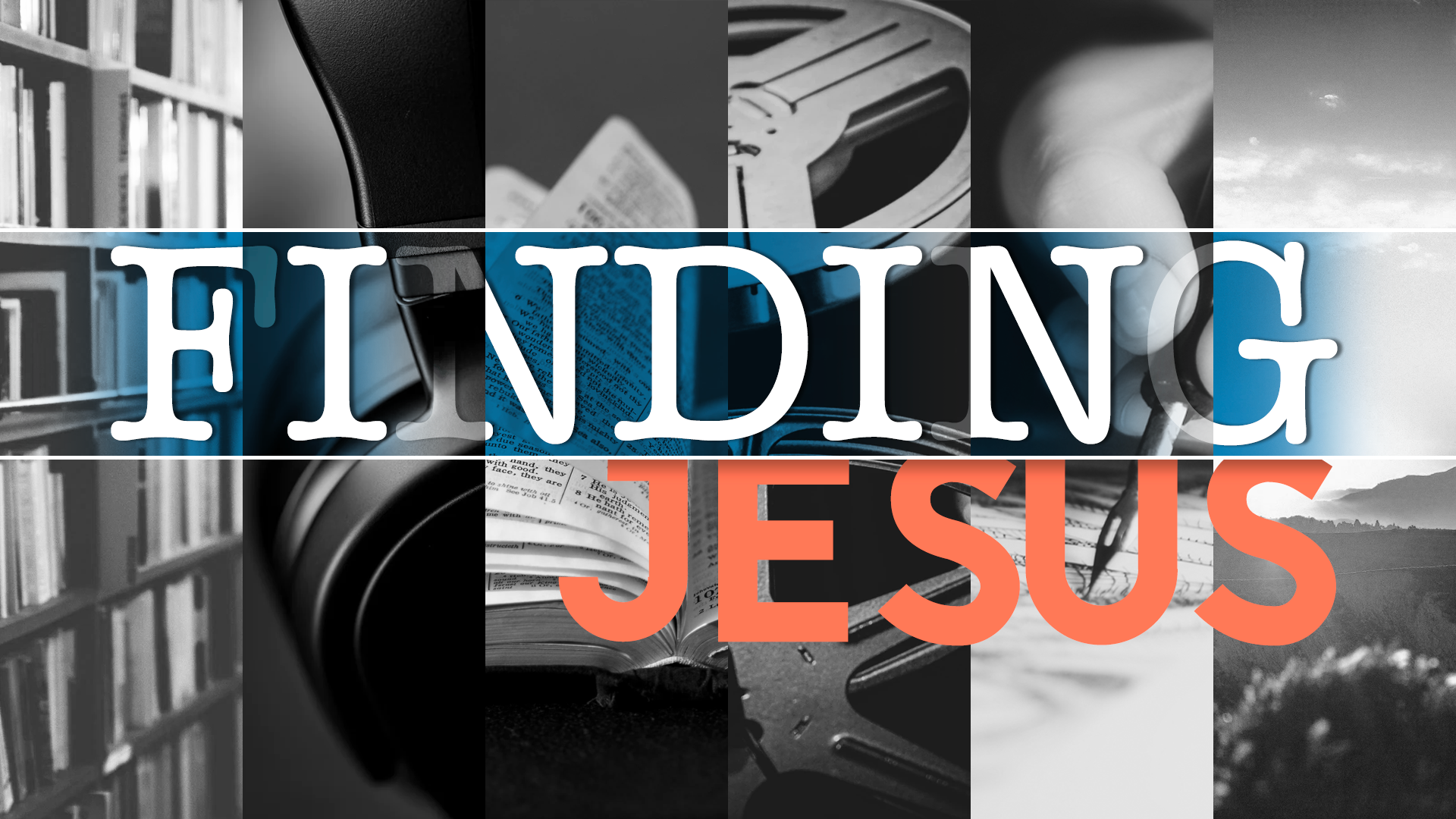 Finding Jesus Episode 6: Sacrifice & Substitutionary Atonement