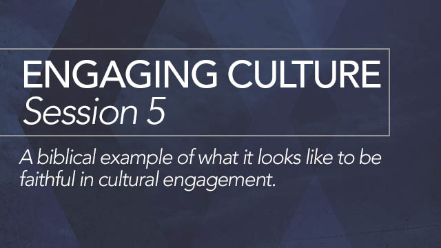 Engaging Culture: Session 5