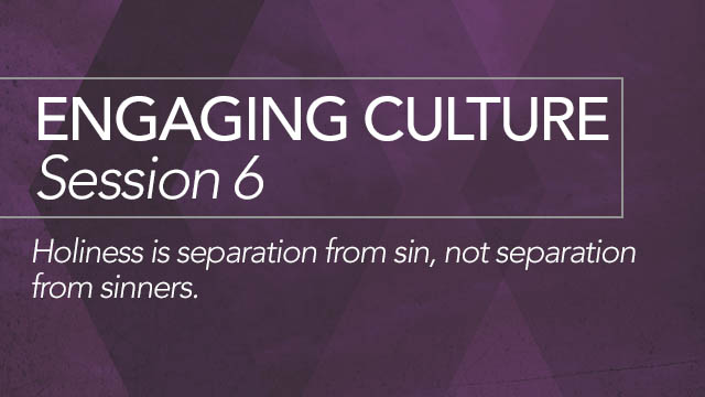 Engaging Culture: Session 6