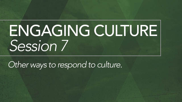 Engaging Culture: Session 7