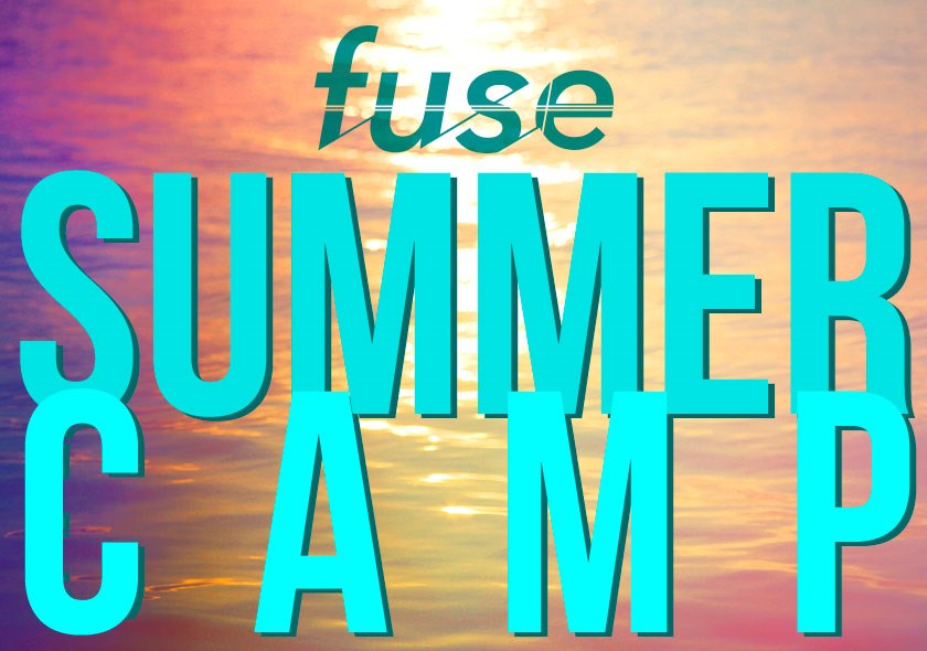 Fuse Summer Camp 2021