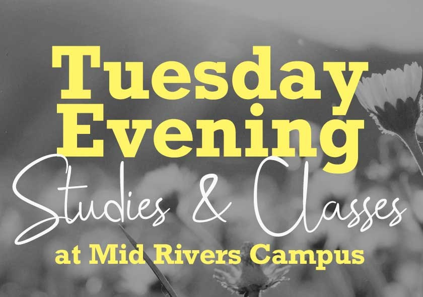 MR | Adult Studies & Classes -Tuesday Evenings