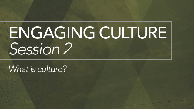 Engaging Culture: Session 2