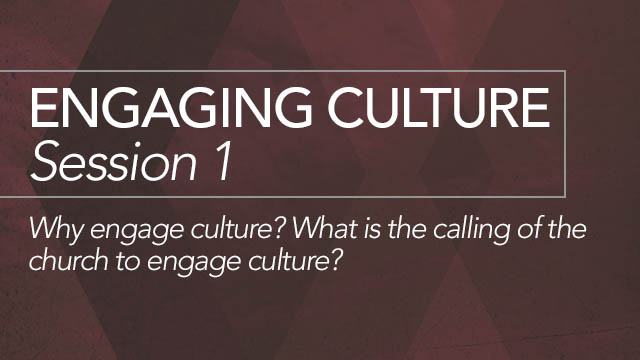 Engaging Culture: Session 1